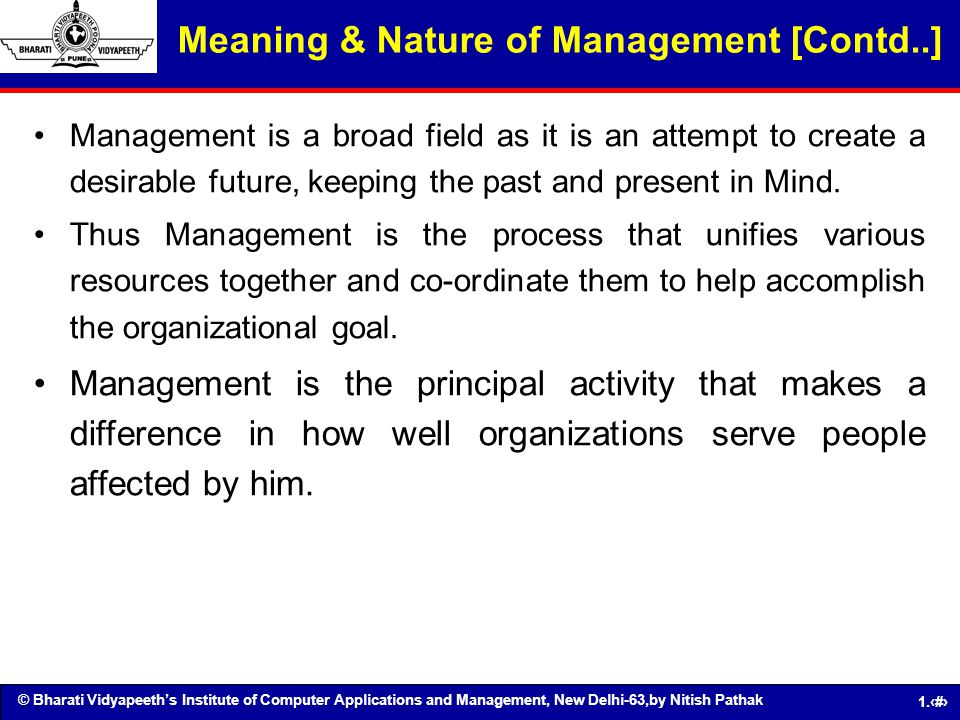 Meaning & Nature of Management [Contd..]
